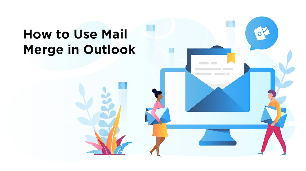 send mail merge outlook