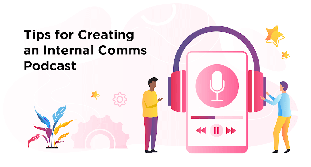 creating internal communications podcast