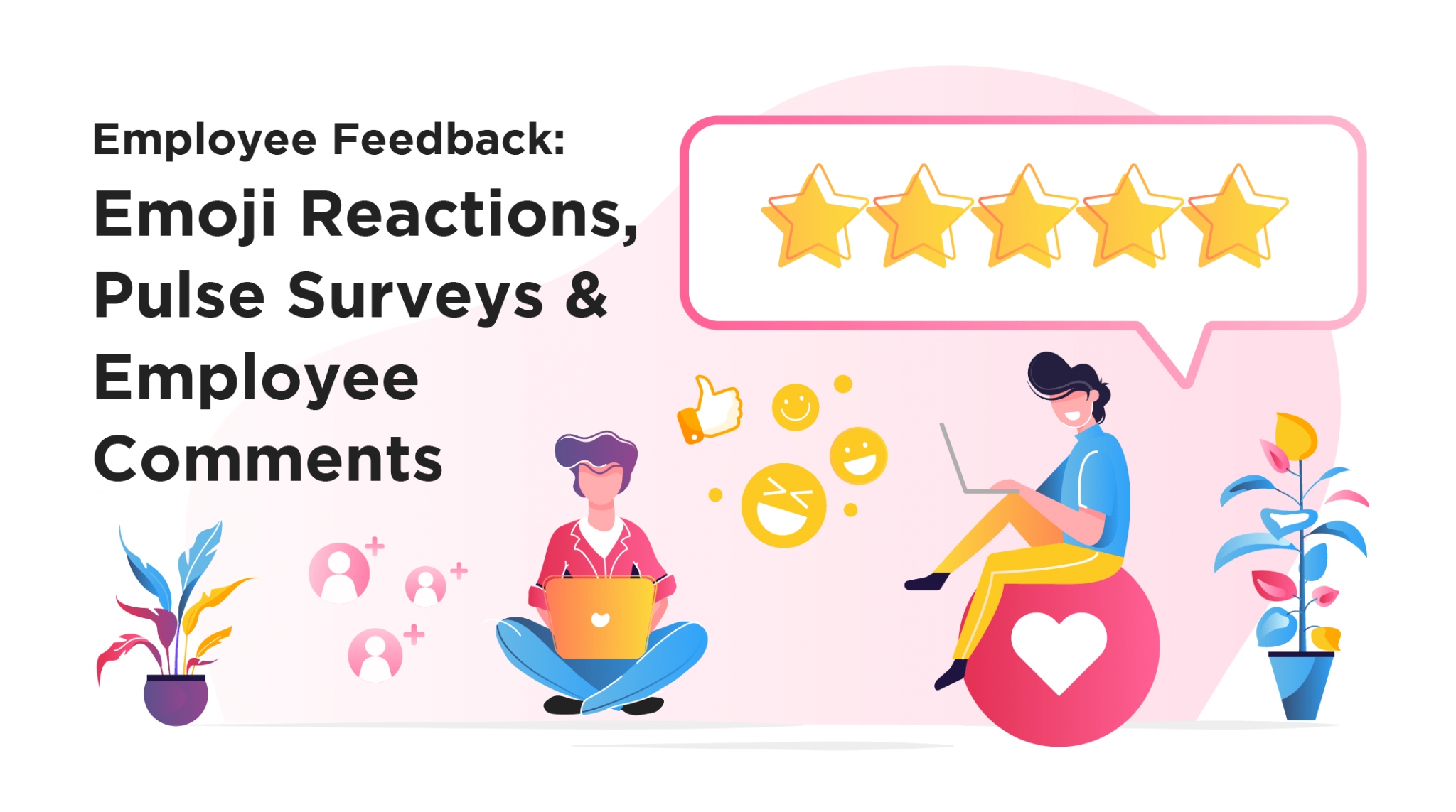 employee feedback emoji reactions pulse surveys employee comments featured image