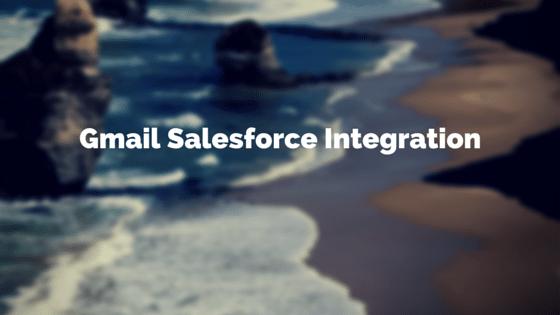 Gmail Salesforce Integration