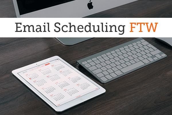 Gmail Scheduling