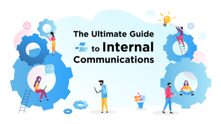 ultimate guide to internal comms